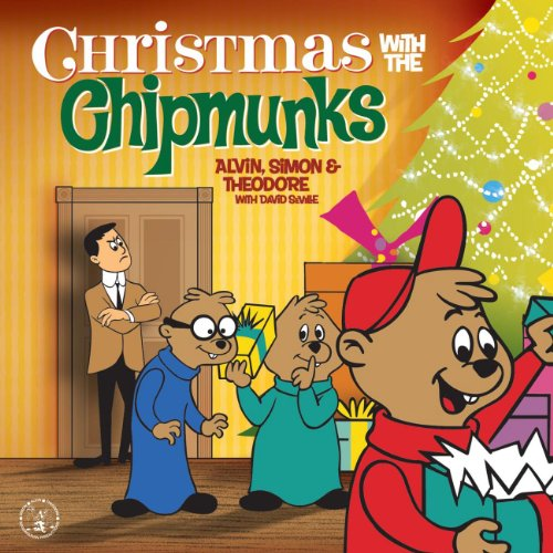 The Chipmunk Song (Christmas Don't Be Late) (1999 - Remaster) (Songs Chipmunks Christmas Mp3)