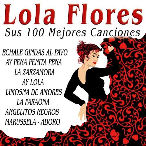 Lola Flores Sus 100 Mejores Ca.