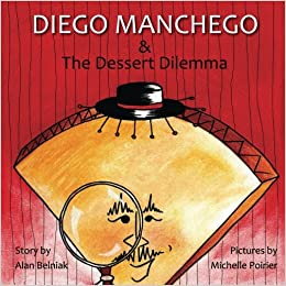 Book Diego Manchego and the Dessert Dilemma