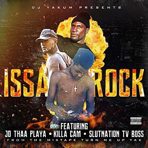 Issa Rock (feat. Killa Cam & Slutnation TV Boss) [Explicit]