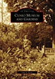 Cuneo Museum and Gardens, John B. Byrne, 073856186X