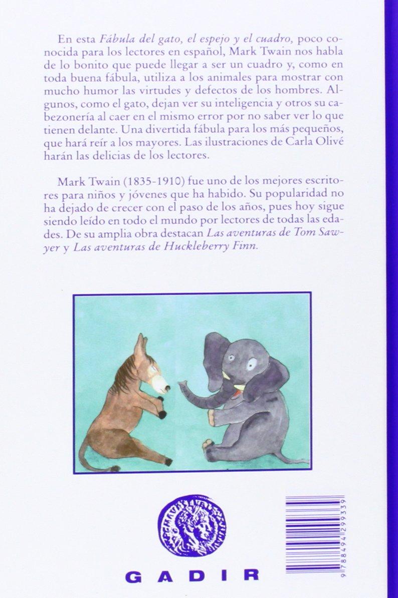 Fábula del gato, el espejo y el cuadro: MARK TWAIN: 9788494299339: Amazon.com: Books