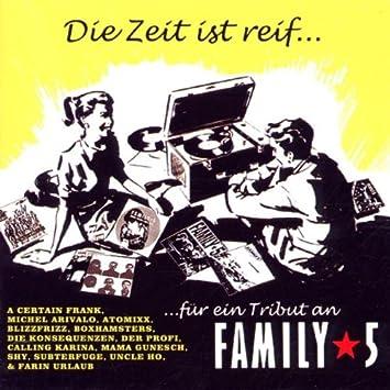 Die Zeit Ist Reif Für Ein Tribute An Family 5 Various Artists