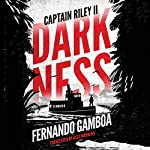 Darkness: Captain Riley II | Fernando Gamboa,Alex Woodend - translator