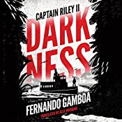 Darkness: Captain Riley II | Fernando Gamboa, Alex Woodend - translator
