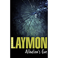 Allhallow's Eve: A past massacre returns to haunt the present (English Edition)