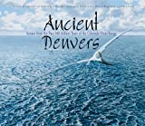 img - for Ancient Denvers: Scenes from the Past 300 Million Years of the Colorado Front Range book / textbook / text book