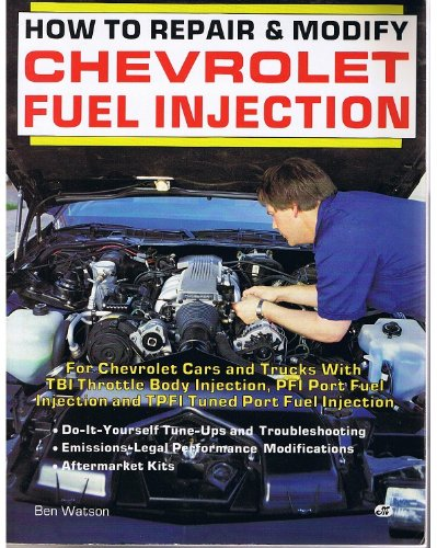 How to Repair & Modify Chevrolet Fuel Injection