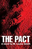 The Pact, M. Louise Smith, 0595325149