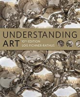 Understanding Art, 10th Edition Front Cover