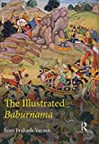 img - for The Illustrated Baburnama book / textbook / text book