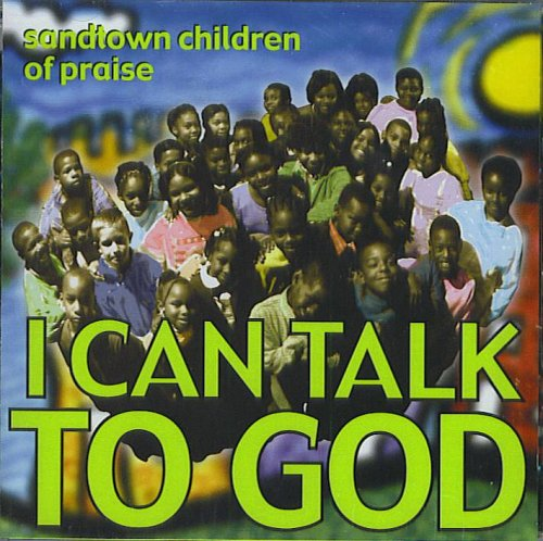 I Can Talk To God by Sandtown Records