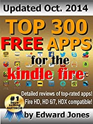 Top 300 Free Apps for the Kindle Fire: The complete guide to the best free Kindle apps (English Edition)