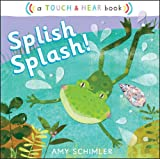 Splish Splash!, Amy Schimler, 1442413549