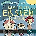 Mimi in der ersten Klasse | Viveca Lärn