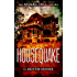 Housequake: an Angel Hill novel