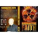 Radioactive Faith (Releasing Faith Book 1)