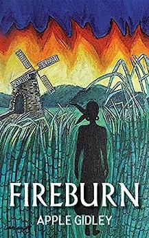 Fireburn by [Gidley, Apple]