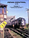 penn central in color - Penn Central In Color, Vol. 1: Operations in Western New England and Upstate New York State