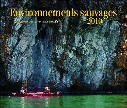 Lire Environnements Sauvages 2010 Calendar epub, pdf