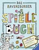 Das Ravensburger Spielebuch: Über 100 Spielanregungen für drinnen, draußen, unterwegs, Kindergeburtstag