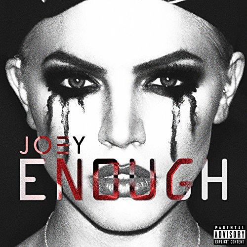 Enough [Explicit]