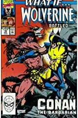 What If? #16 : What If Wolverine Battled Conan the Barbarian? (Marvel Comics) Comic