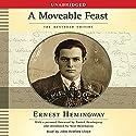 A Moveable Feast: The Restored Edition Hörbuch von Ernest Hemingway Gesprochen von: John Bedford Lloyd