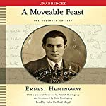 A Moveable Feast: The Restored Edition | Ernest Hemingway