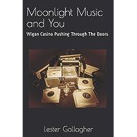 Moonlight Music and You: Wigan Casino Pushing Through