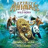 Wild Born: Spirit Animals, Book 1