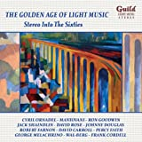 The Golden Age of Light Music: Stereo Into The Sixties