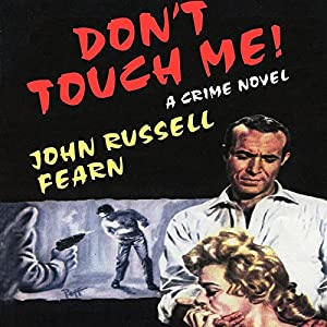 Don't Touch Me Audiobook