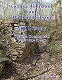 Johnston and Robson Mill History - Orange County, Nc, Stewart Dunaway, 0557127548