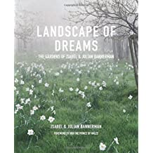 Landscape of Dreams: The Gardens of Isabel & Julia Bannerman