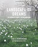 Landscape of Dreams: The Gardens of Isabel & Julia Bannerman