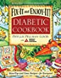 Fix-It and Enjoy-It Diabetic: Stove-Top and Oven Recipes-for Everyone!
