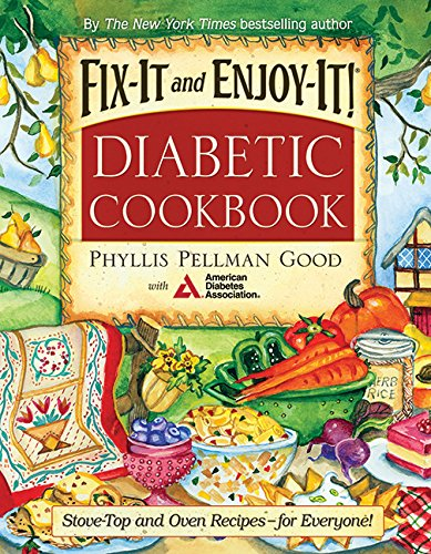 Fix-It and Enjoy-It Diabetic: Stove-Top and Oven Recipes-for