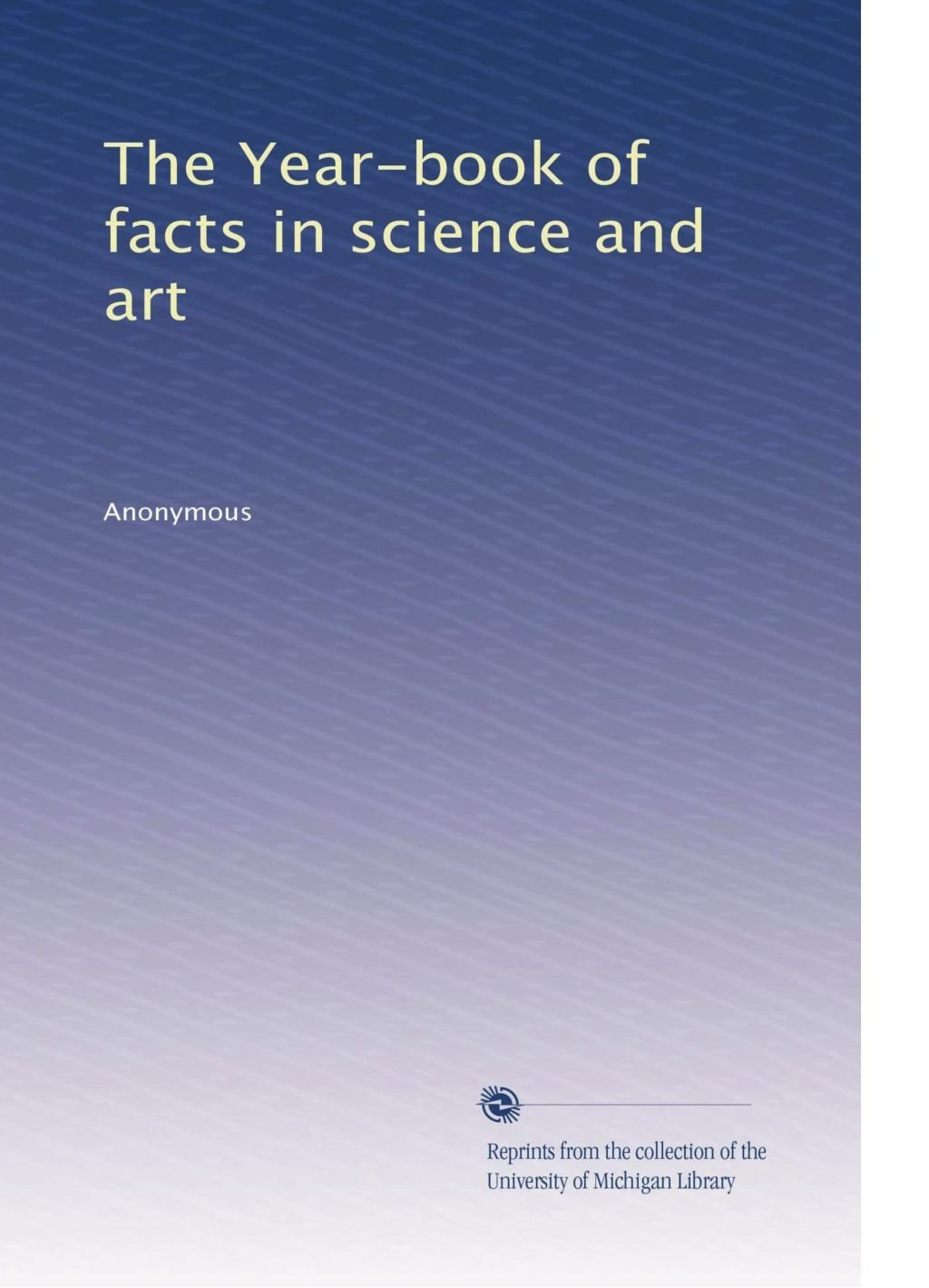 Download The Year-book of facts in science and art (Volume 2) pdf epub