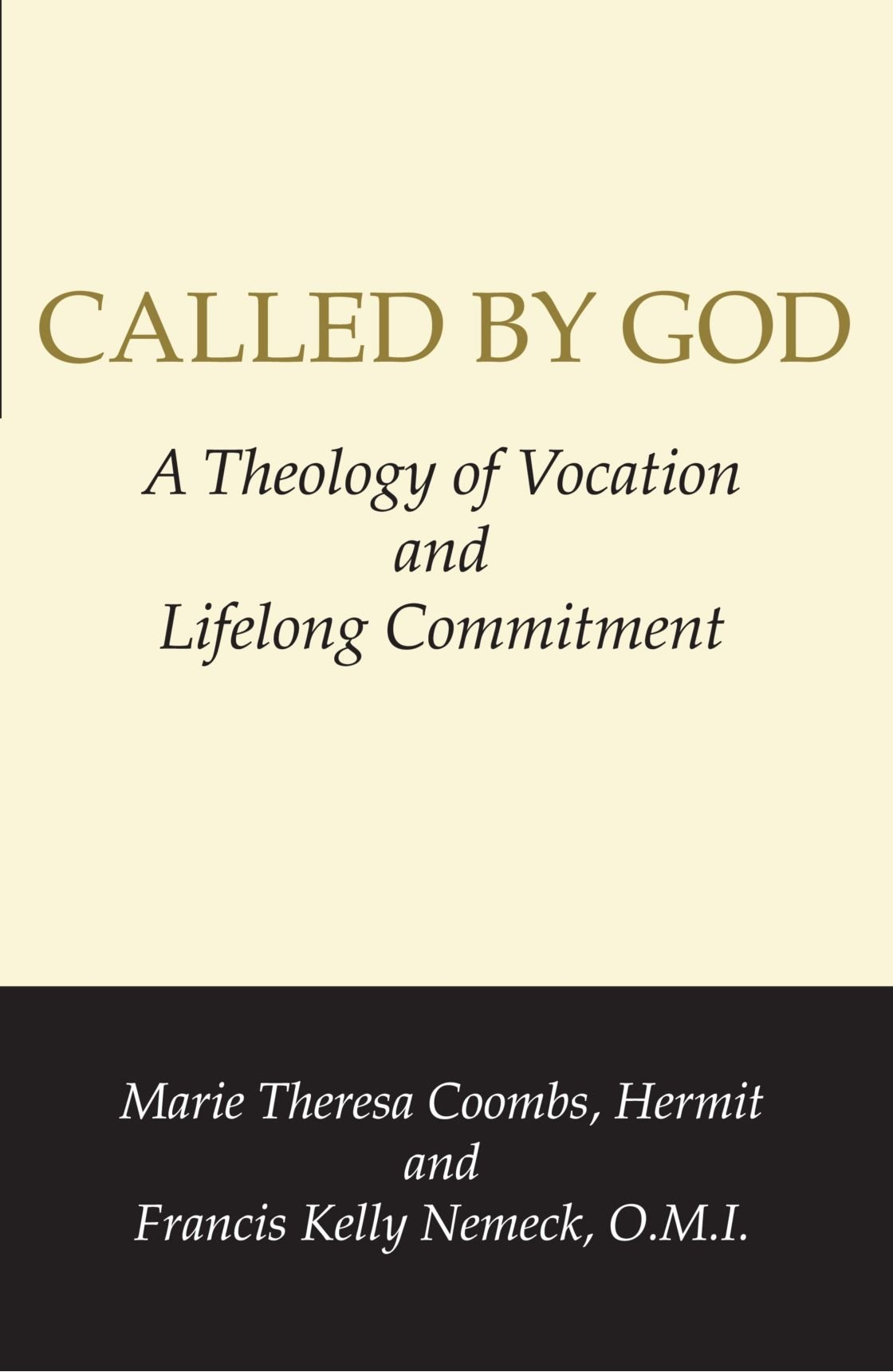 Called By God: A Theology of Vocation and Lifelong Commitment pdf