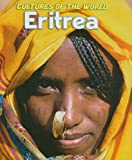 Eritrea (Cultures of the World, Third)