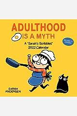 Sarah's Scribbles 2022 Wall Calendar: Adulthood Is a Myth Calendar