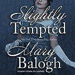 Slightly Tempted: Bedwyn Saga Series, Book 4 | Mary Balogh