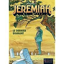 Jérémiah 24 : Le Dernier Diamant