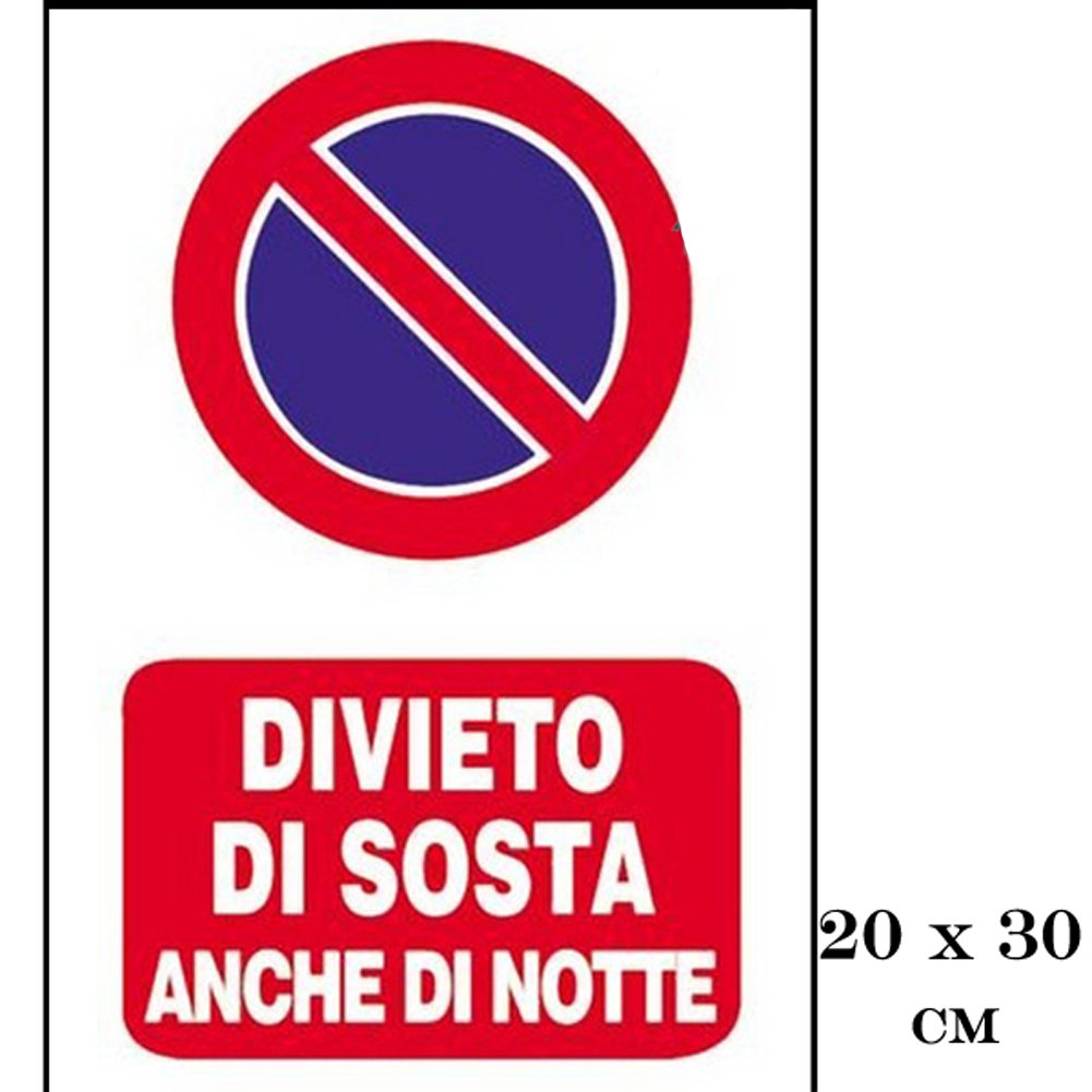 30cm x 20cm Divieto di Sosta Cartello Segnaletico