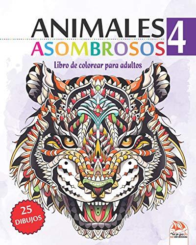Libro : Animales asombrosos 4 Libro de Colorear para Adultos