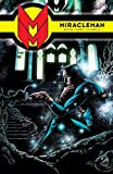 Miracleman Vol. 3: Olympus (Miracleman: Parental Advisory Edition)