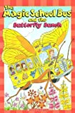 The Magic School Bus and the Butterfly Bunch