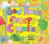 God Made Creepy Crawlies, Sally Ann Conan, 0806649860