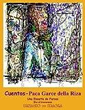 CUENTOS - Paca Garce della Riza: Una Ensarta de Farzas (Spanish Edition)